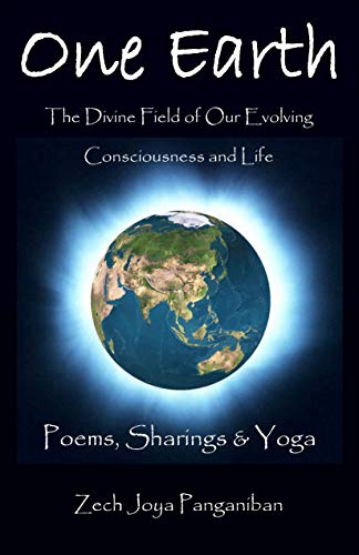 One Earth: Poems, Sharings & Yoga - Kindle edition by Zech ...
