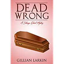 Dead Wrong (Storage Ghost Mysteries Book 8)