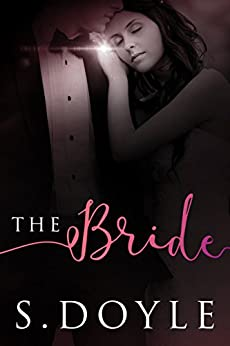 The Bride by [Doyle, S]