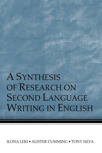 A Synthesis of Research on Second Language Writing in English by Routledge