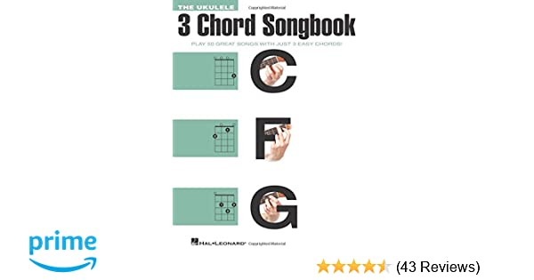 Amazon com: The Ukulele 3 Chord Songbook: Play 50 Great