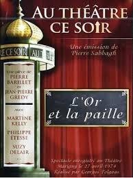 L' Or et la Paille - Pièce de théâtre   41mXdq97aqL