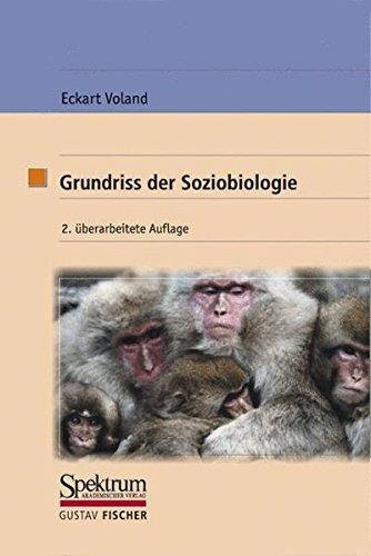 Grundriss der Soziobiologie