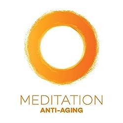 Meditation Anti-Aging