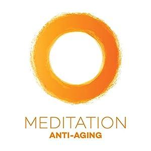 Meditation Anti-Aging Hörbuch