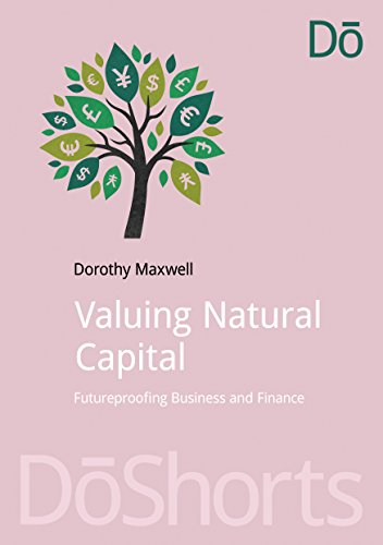 Download Valuing Natural Capital: Future Proofing Business and Finance Pdf