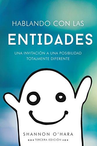 Hablando Con Las Entidades (Spanish Edition) [O'Hara, Shannon] (Tapa Blanda)