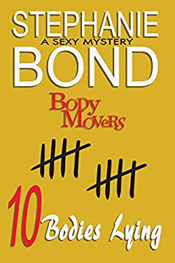 10 Bodies Lying (Body Movers)