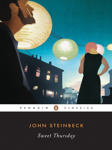 Sweet Thursday (Penguin Classics) (John Steinbeck Best Friend)
