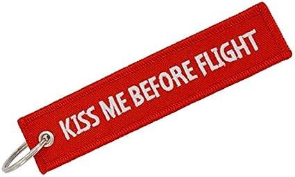 Kiss Me Before Flight Portachiavi