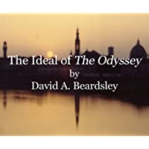 """The Ideal of """"The Odyssey"""" (The Ideal of...)"""