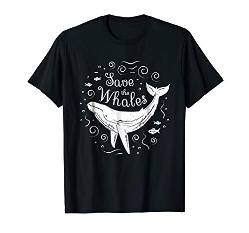 (Save The Whales Shirt - Whale Conservation T Shirt)