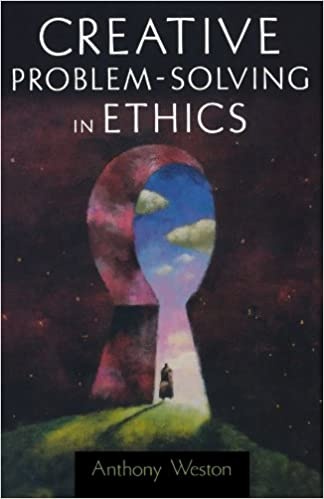 Amazon com: Creative Problem-Solving in Ethics (Oxford
