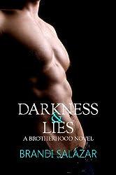 Darkness & Lies: A Brotherhood Novel (#1)