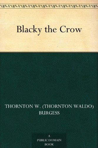 Blacky the Crow by [Burgess, Thornton W. (Thornton Waldo)]