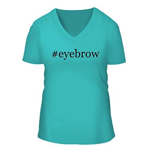 #eyebrow - A Nice Hashtag Women's Short Sleeve V-Neck T-Shirt Shirt, Aqua, Large