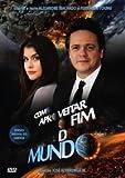 Como Aproveitar O Fim do Mundo (Versao Do Diretor) by Alinne Moraes