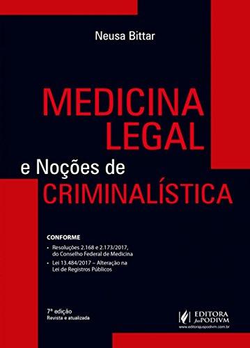 Medicina Legal e Noções de Criminalística