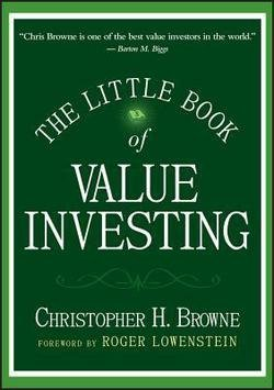 Christopher H. Browne: The Little Book of Value Investing (Hardcover); 2006 Edition
