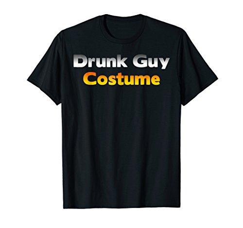 Drunk Guy Costume - Low Budget Funny Halloween Party T-Shirt