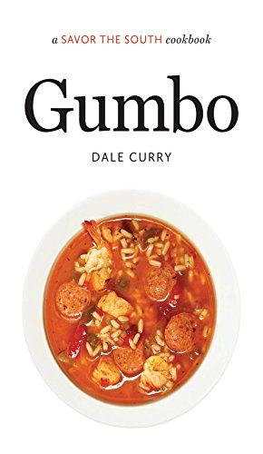 Gumbo: a Savor the South® cookbook (Savor the South Cookbooks) by Dale Curry