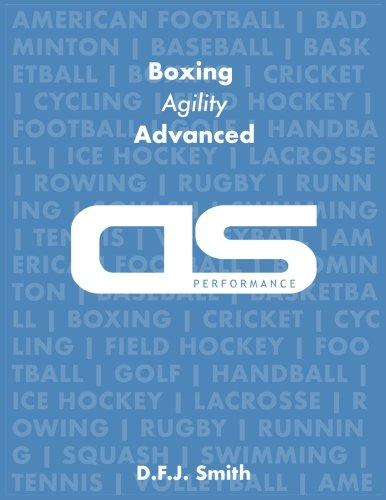 DS Performance - Strength & Conditioning Training Program for Boxing, Agility, Advanced