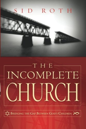 The Incomplete Church: Unifying God's - West Stores Farms Mall