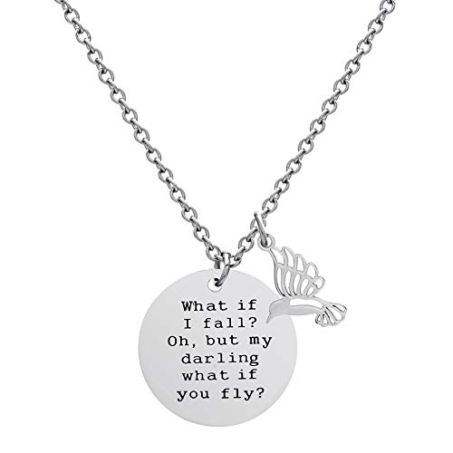 Perseverz What If I Fall Oh But My Darling What If You Fly Necklace Gifts for Girls Women Christmas Jewelry