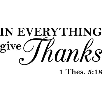 Wall Decal Quote In Everything Give Thanks Thessalonians Scripture Religious Quotes Arts Sayings Bible Verse