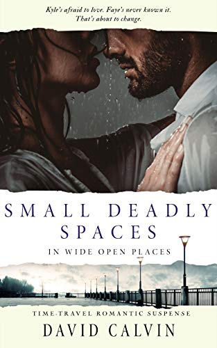 Small Deadly Spaces: In Wide Open Places