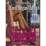 Snagged, Carol Higgins Clark, 0446607797