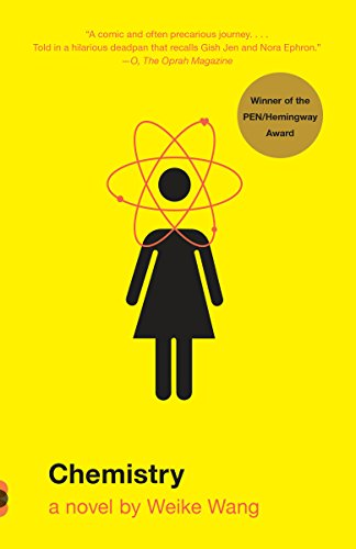 Chemistry: A Novel (Vintage Contemporaries)
