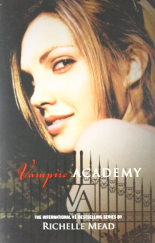 Vampire Academy - Book #1 of the Vampire Academy