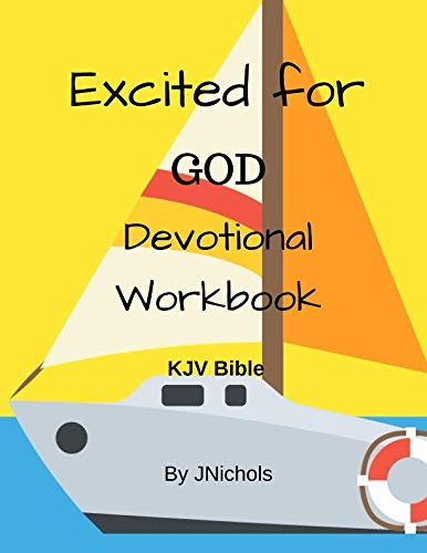 Excited for GOD Devotional Workbook KJV Bible -