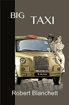 Big Taxi by [Blanchett, Robert]