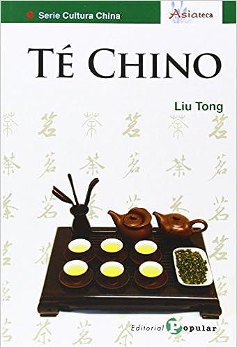 Te Chino Asiateca de Liu Tong chino 29 dic 2013 Tapa blanda: Amazon.es:  Libros
