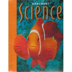 Harcourt School Publishers Science: Student Edition  Grade 1 2000