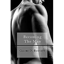 Becoming The Man (The Faceless Man Book 2)