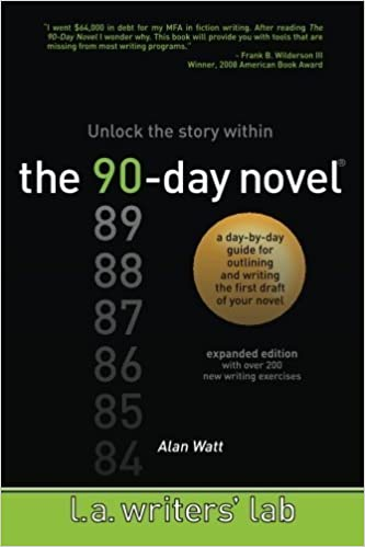 Book The 90-Day Novel: Unlock the Story Within by Watt, Alan (2010)
