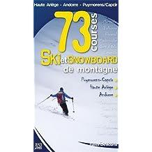 SKI ET SNOWBOARD DE MONTAGNE, 73 COURSES
