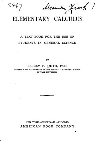 Elementary Calculus, A Text-book for the Use of Students in General Science