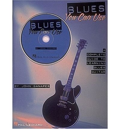 Blues You Can Use: Complete Guide to Learning Blues Guitar Author ...