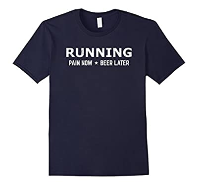 Running Pain Now Beer Later Funny Runners T-Shirt Grungy
