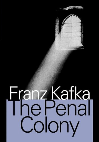 Download The Penal Colony Stories And Short Pieces Book Pdf Audio