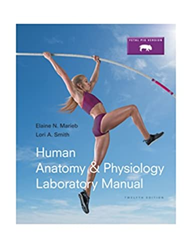 human anatomy physiology laboratory manual fetal pig version rh amazon com Marieb Test Bank answers to marieb lab manual
