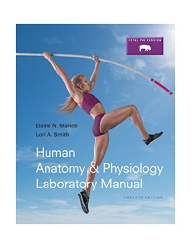 human anatomy and physiology lab manual 13th edition pdf free