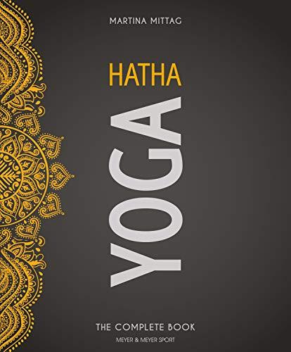 Hatha Yoga: The Complete Book