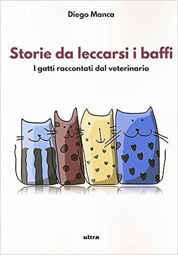 """Libro Divertente """"I gatti raccontati dal veterinario"""""""