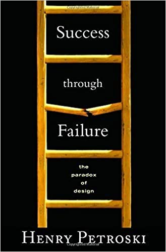 Success through Failure The Paradox of Design
