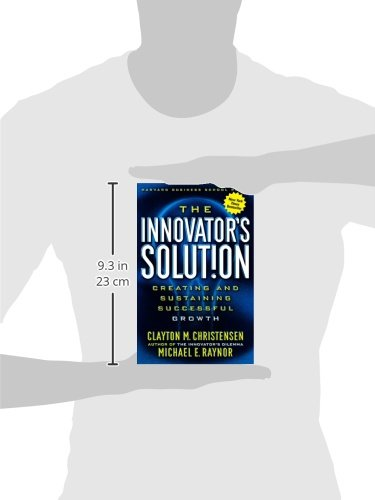Buy the innovators solution creating and sustaining successful buy the innovators solution creating and sustaining successful growth book online at low prices in india the innovators solution creating and fandeluxe Gallery